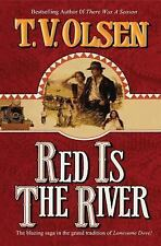 Red Is the River by T. V. Olsen (2013, Paperback)