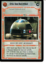 STAR WARS CCG CLOUD CITY BLACK BORDER LIGHT SIDE RARE ARTOO, COME BACK AT ONCE