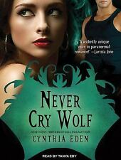 Never Cry Wolf 4 by Cynthia Eden (2014, MP3 CD, Unabridged)