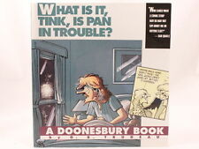 NEW! What Is It, Tink, Is Pan in Trouble? A Doonesbury Book by G. B. Trudeau