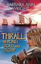 Thrall: Beyond Gold and Glory-ExLibrary