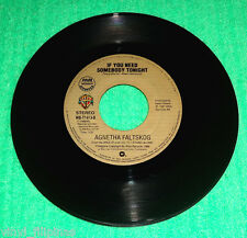"PHILIPPINES:AGNETHA FALTSKOG - If You Need Someone Tonight,7"" 45 RPM,ABBA"