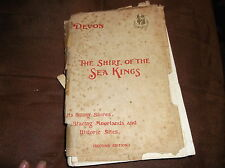 ANTIQUE BOOK 1908 DEVON THE SHIRE OF THE SEA KINGS 2ND ED MAPS PHOTOS PICTURES
