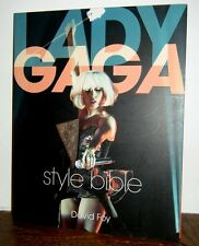 Lady Gaga Style Bible by David Foy (2011, Paperback) BRAND NEW