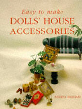 Andrea Barham Easy to Make Dolls' House Accessories Very Good Book