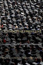 Crossing the Finish Line: Completing College at America's Public Universities b
