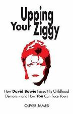 Upping Your Ziggy : How David Bowie Used the Persona of Ziggy Stardust to...