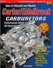 How to Rebuild and Modify Carter/Edelbrock Carburetors Book ~ BRAND NEW!
