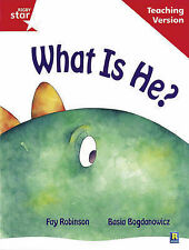 Rigby Star Guided Reading Red Level: What is He? Teach