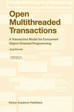 Open Multithreaded Transactions: A Transaction Model for Concurrent Ob-ExLibrary