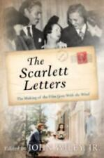 The Scarlett Letters: The Making of the Film Gone With the Wind-ExLibrary