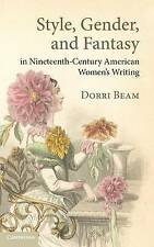 Style, Gender, and Fantasy in Nineteenth-Century American Women's Writing (Cambr