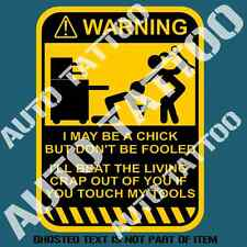 DON'T TOUCH CHICKS TOOLS WARNING DECAL STICKER TOOLBOX GARAGE WORKSHOP STICKERS