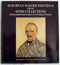 European Master Paintings from Swiss Collections Post-Impressionism to World War