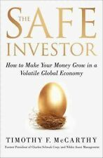 The Safe Investor: How to Make Your Money Grow in a Volatile Global Economy, McC