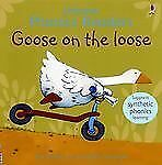 Usborne Phonics Reader: Goose on the Loose by Phil Roxbee Cox NEW Paperback