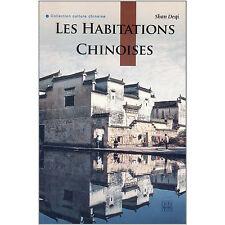 Les Habitations Chinoises - French