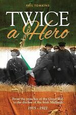 Twice a Hero by Phil Tomkins (2012, Paperback)