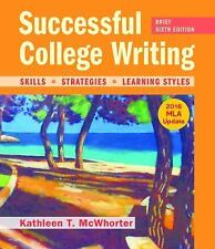 Successful College Writing, Brief Edition with 2016 MLA Update by Kathleen T....