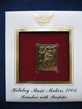 Holiday Music Makers Reindeer with Panpipe replica 22kt Gold Golden Cover Stamp