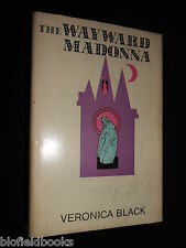 SIGNED: Veronica Black - The Wayward Madonna - 1971-1st US, Crime Thriller/Novel
