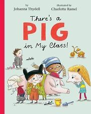 There's a Pig in My Class!-ExLibrary