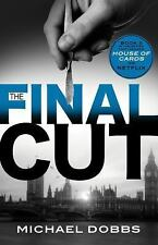 The Final Cut: The explosive political thriller that inspired the hit Netflix ..