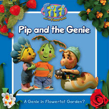Fifi and the Flowertots - Pip and the Genie: Read-to-Me Storybook,
