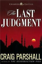 The Last Judgment (Chambers of Justice Series #5) Parshall, Craig Paperback
