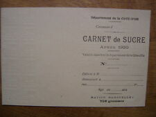 1920 SUCRE Carnet COTE D OR ration mensuelle 750 grammes NEUF