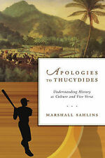 Apologies to Thucydides: Understanding History as Culture and Vice Versa, Sahlin