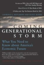 The Coming Generational Storm: What You Need to Know about America's Economic Fu