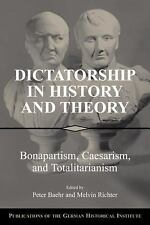 Publications of the German Historical Institute: Dictatorship in History and...