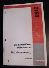 Case moissonneuses-batteuses 2188 axial flow Manuel