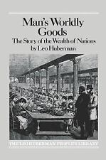 Man's Worldly Goods: The Story of the Wealth of Nations.-ExLibrary