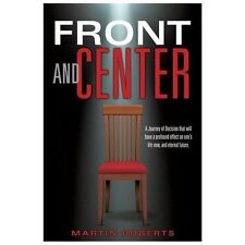 Front and Center by Martin Roberts (2013, Paperback)