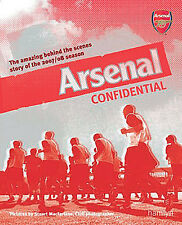 Arsenal Confidential - The amazing behind the scenes story of the 2007/08 season