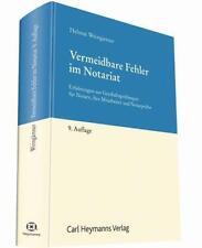 HELMUT WEINGäRTNER - VERMEIDBARE FEHLER IM NOTARIAT