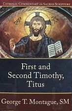 First and Second Timothy, Titus by George T. Montague (2008, Paperback)
