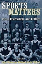 Sports Matters: Race, Recreation, and Culture, , Acceptable Book