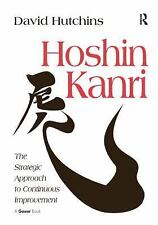 Hoshin Kanri: The Strategic Approach to Continuous Improvement