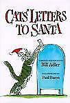 CAT'S LETTERS TO SANTA ~~~ (1995, Hardcover) by BILL ADLER