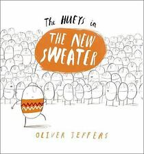 Hueys #1: The New Sweater by Oliver Jeffers c2012, NEW Hardcover
