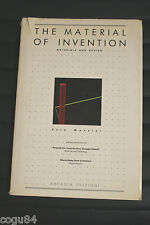 THE MATERIAL OF INVENTION di Ezio Manzini ed. Arcadia