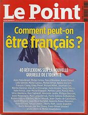 LE POINT N° 2233--COMMENT PEUT ON ETRE FRANCAIS - 40 REFLEXIONS SUR L'IDENTITE