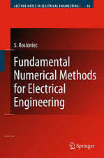 Fundamental Numerical Methods for Electrical Engineering (Lecture Notes in Elect