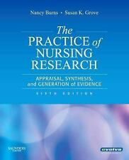The Practice of Nursing Research: Appraisal, Synthesis, and Generation of Eviden
