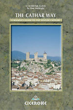 The Cathar Way: A Walker's Guide to the Sentier Cathare by Alan Mattingly...