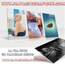 Stampa FOTO Su Pannello PVC 30x40 CM  Quadro PERSONALIZZATO QUALITA' FULL HD