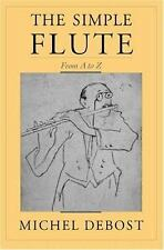 The Simple Flute: From A to Z-ExLibrary